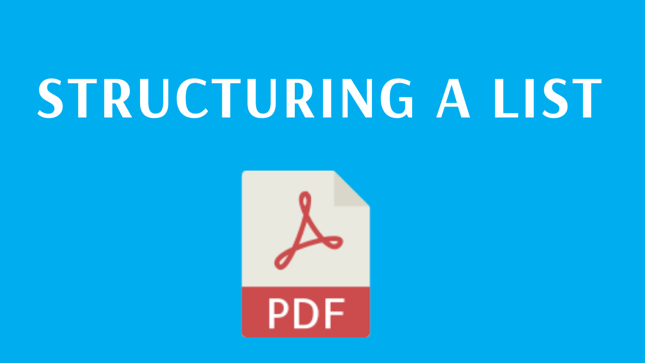 Structuring a list - link to PDF guide