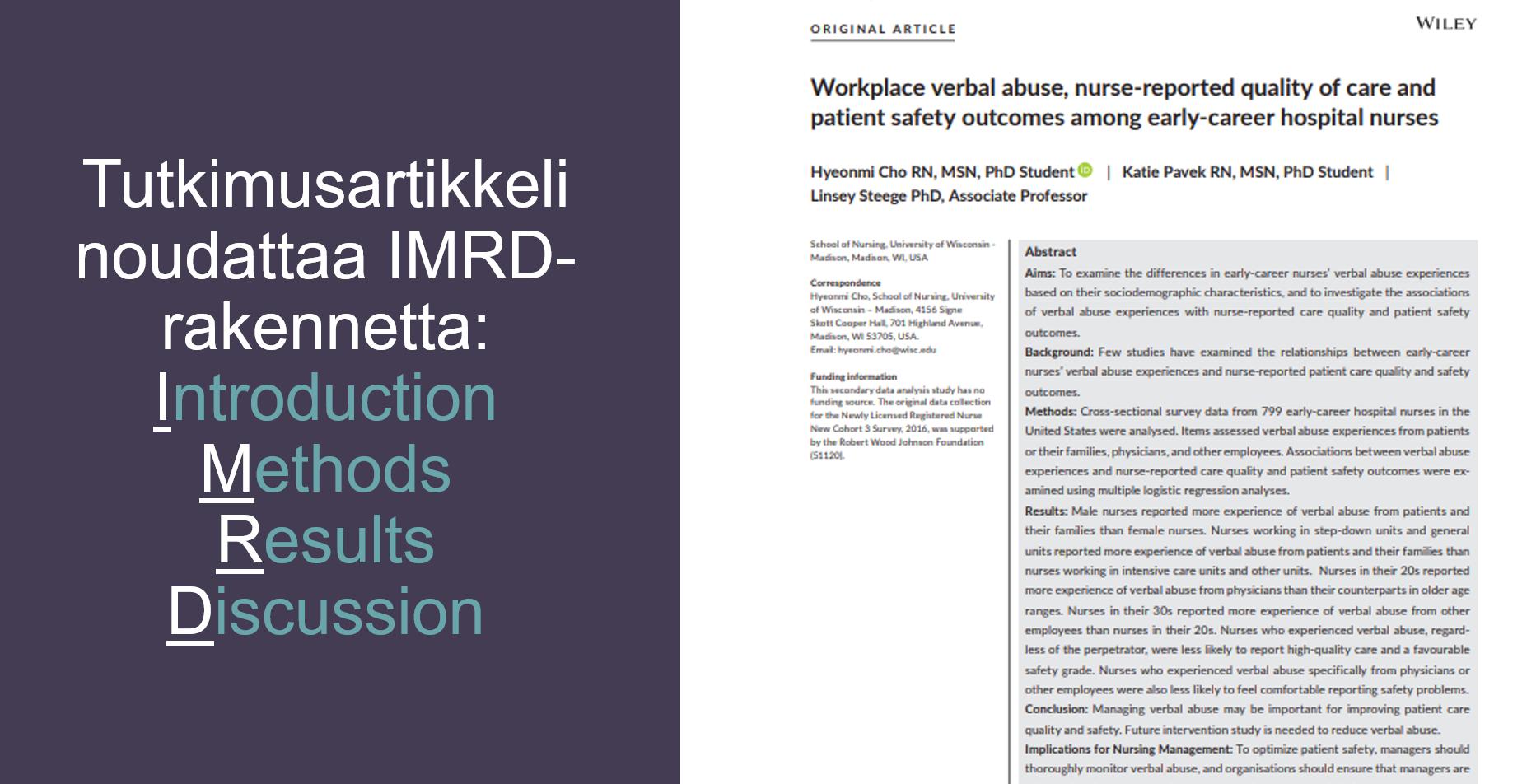 Tutkimusartikkelin rakenne noudattaa monesti IMRD-rakennetta. Lyhenteessä I on Introductin, M on Methods, R on Results ja D on Discussion.