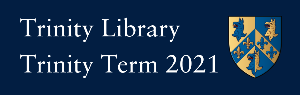 Website banner. Text reads: Trinity Library Trinity Term 2021