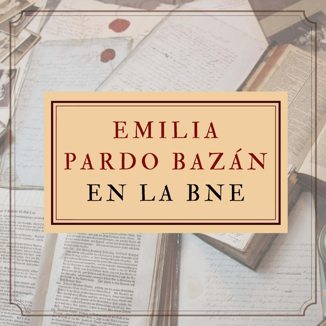 Imagen genérica de acceso a las obras de Emilia Pardo Bazán en el catálogo de la BNE