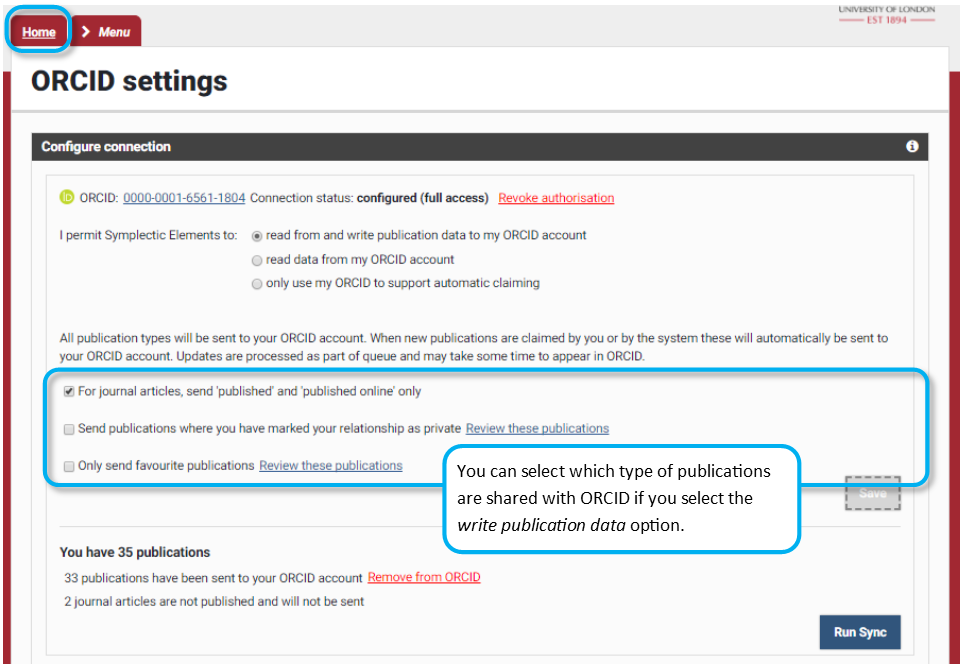 The home tab, ORCID settings, configure connection screen contains options for sharing data, and options for type of publications shared with ORCiD.