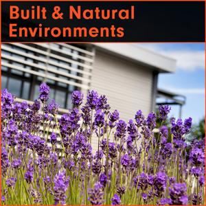 Built and Natural Environment