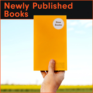 Newly Published Books