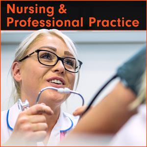 Nursing & Professional Practice