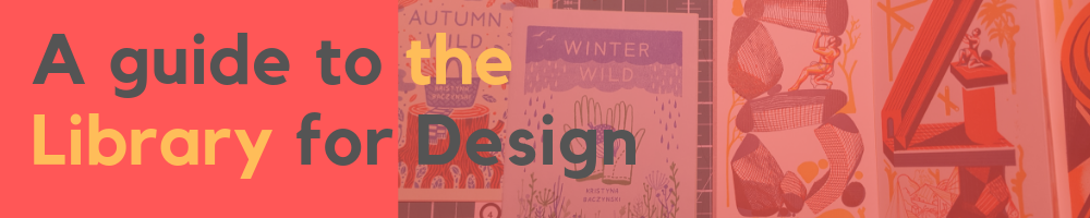 A guide to the Library for Design banner
