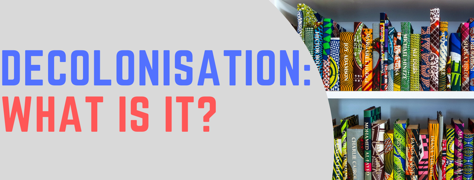 Decolonisation: what is it? banner