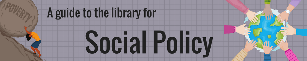 A guide to the library for Social Policy