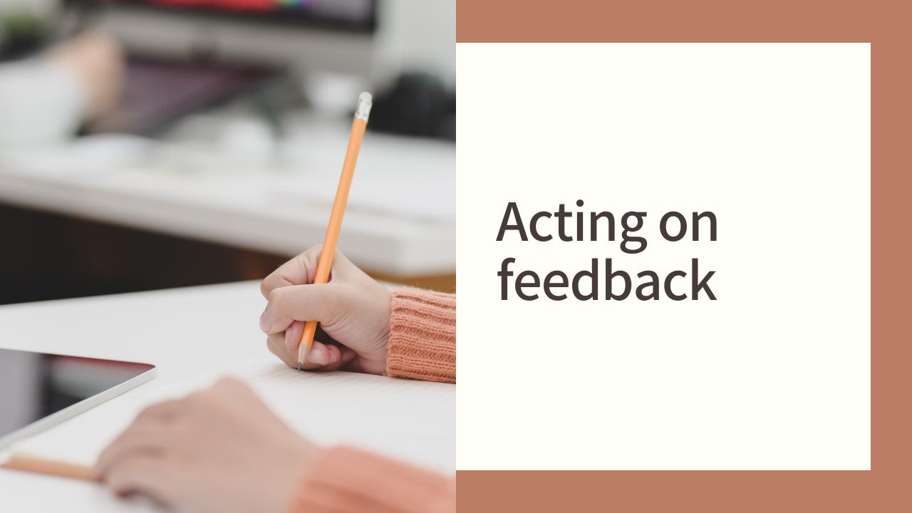 Acting on Feedback