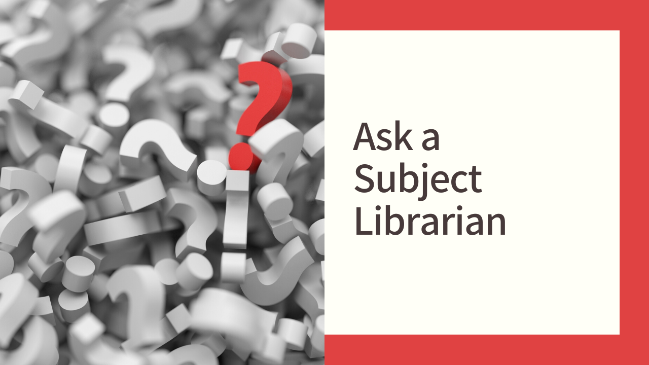 Ask a Subject Librarian
