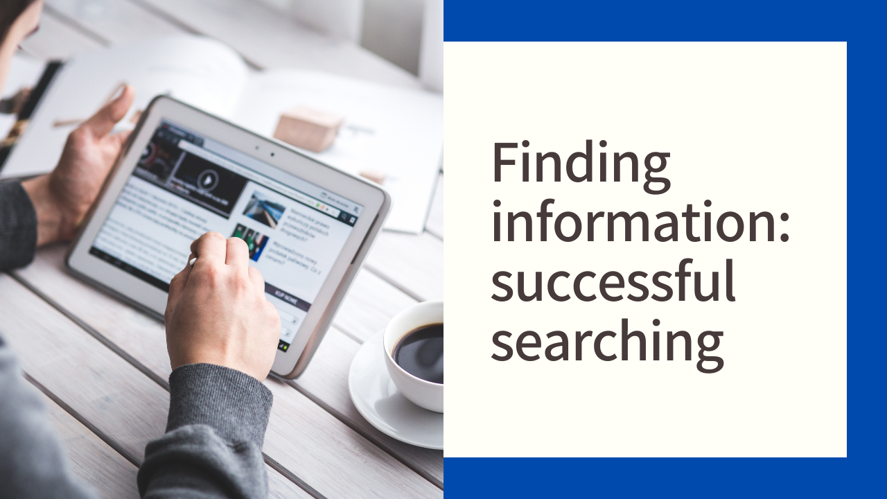 Finding information: successful searching