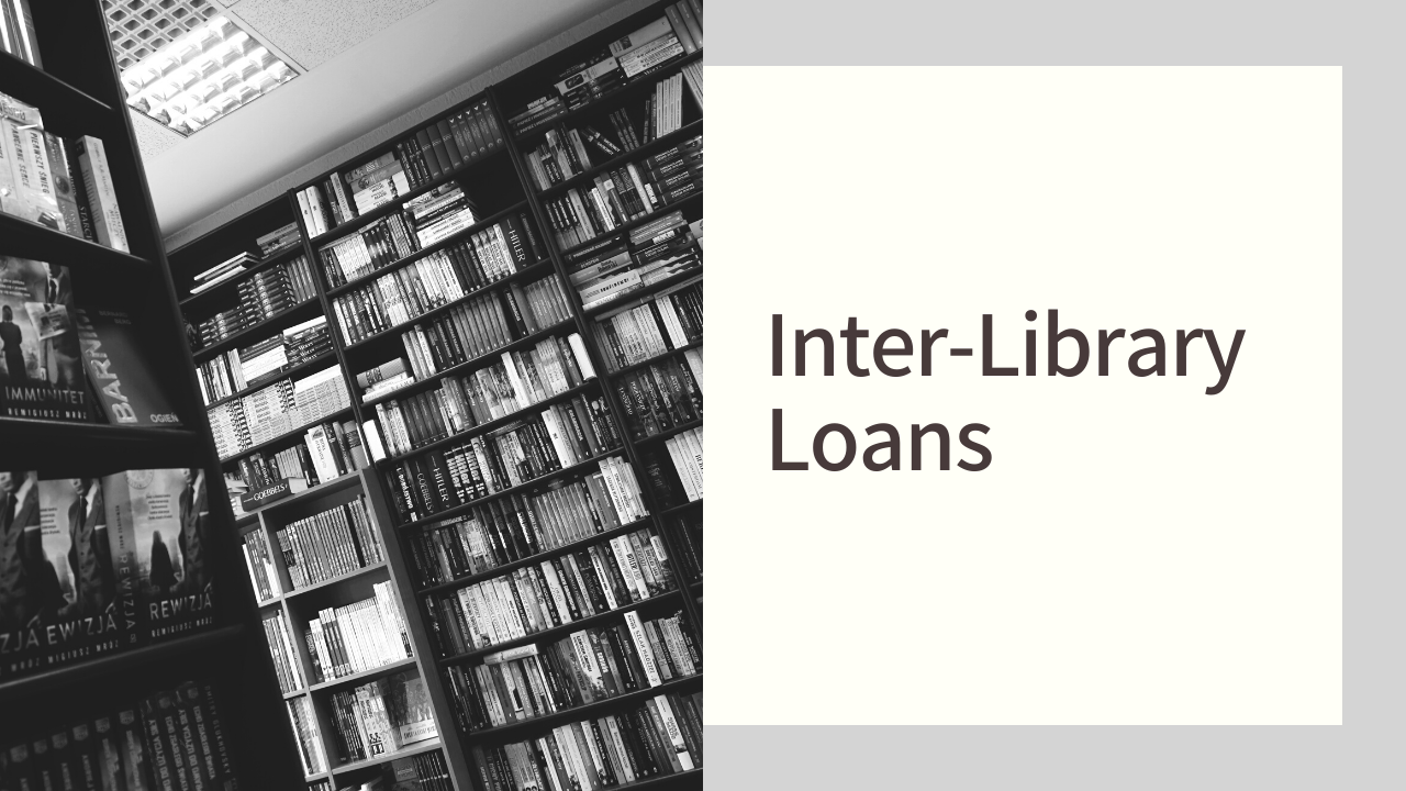 Inter-Library Loans