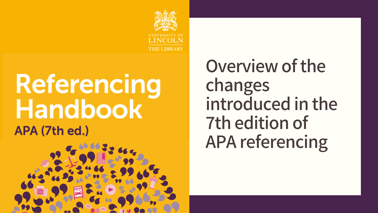 Overview of the changes introduced in the 7th edition of APA referencing