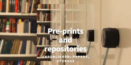 Pre-prints and repositories
