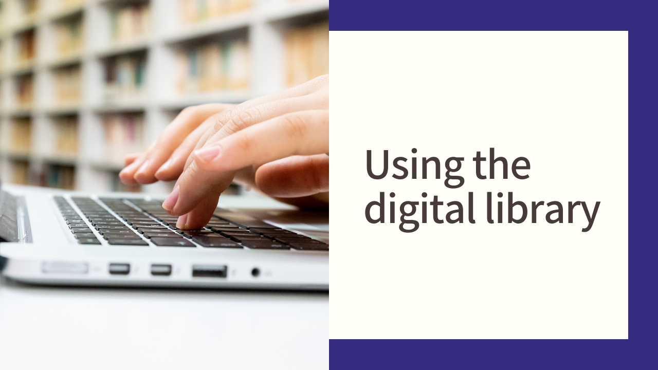 Using the digital library