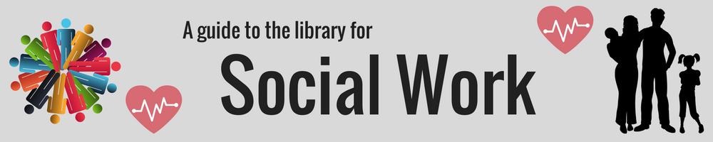 A guide to the library for Social Work banner