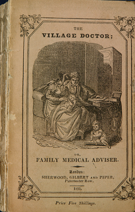 Title page of The Village Doctor Or, Family Medical Adviser, 1831 with printed etching of a family