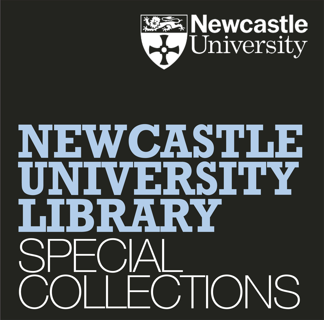 Text reads: Newcastle University Library Special Collections