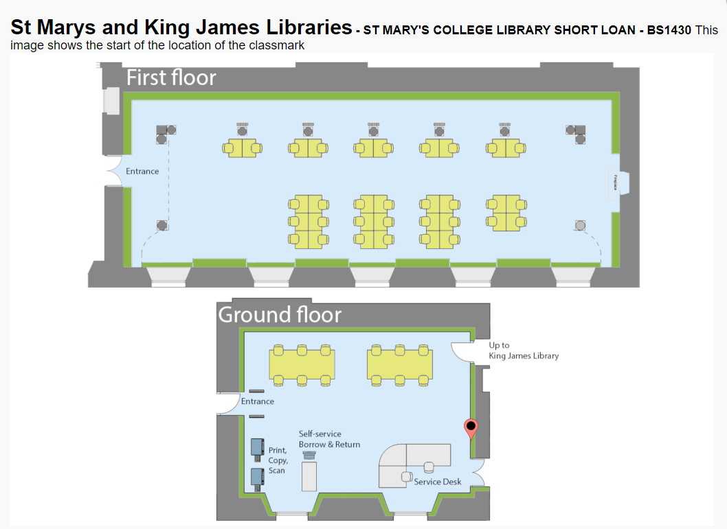 Image showing the floor plans for St Mary's College Library with a red pin showing the short loan location as St Mary's College Library beside the Library Service Desk.