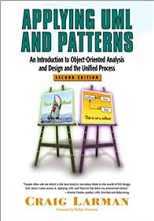 Applying UML and patterns : an introduction to object-oriented analysis and design / Craig Larman