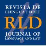 Revista de llengua i dret. Journal of language and law