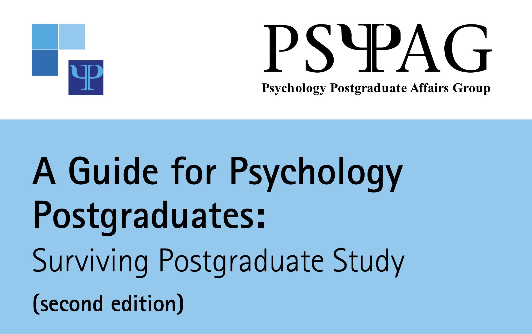 A Guide for Psychology Postgraduates: Surviving Postgraduate Study