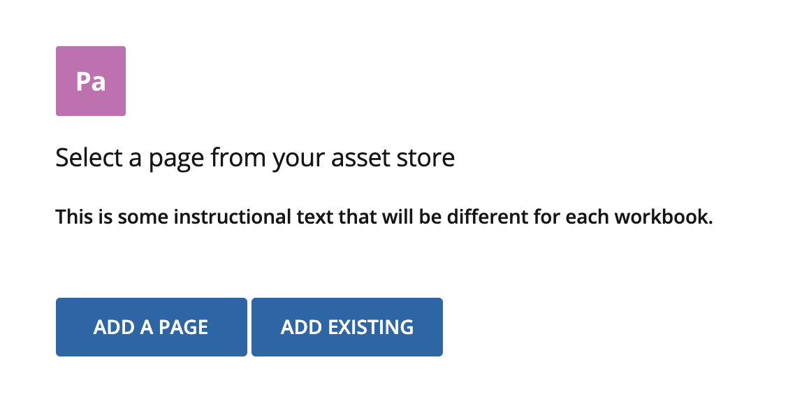 """Select a page from your asset store showing """"Add a page"""" and """"Add existing"""" buttons"""