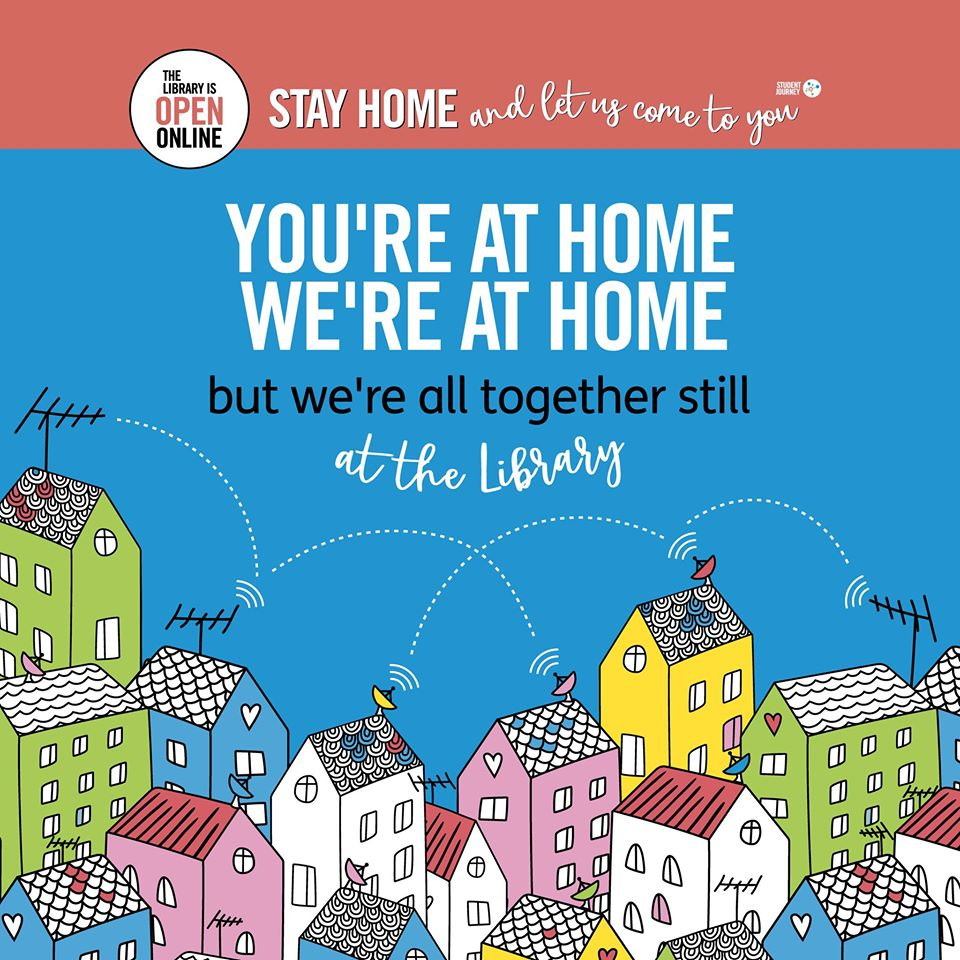 Image showing cartoon of houses with tagline saying 'You're at home, we're at home, but we're all still together in the Library'