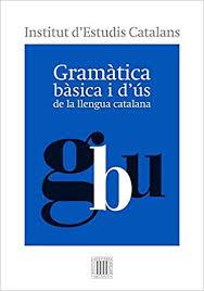 Coberta del llibre Gramàtica bàsica i d'ús de la llengua catalana