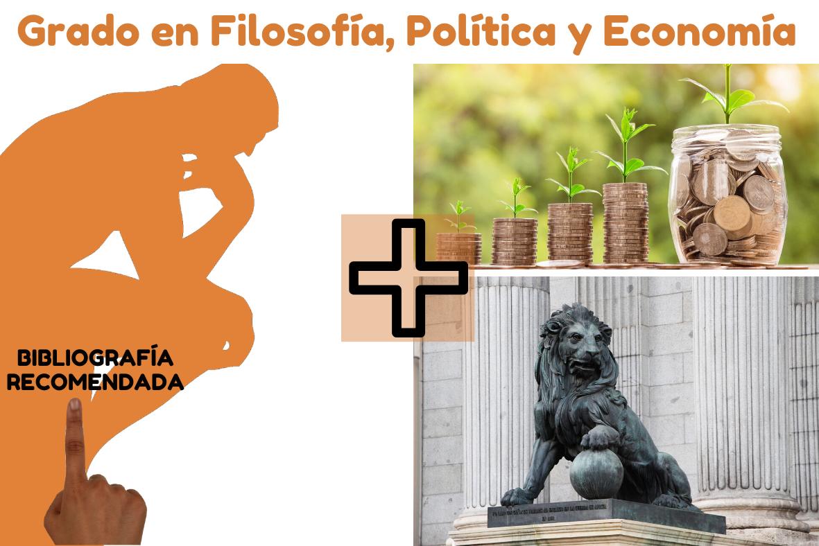 Bibliografía recomendada Grado Filosofía Política Economía