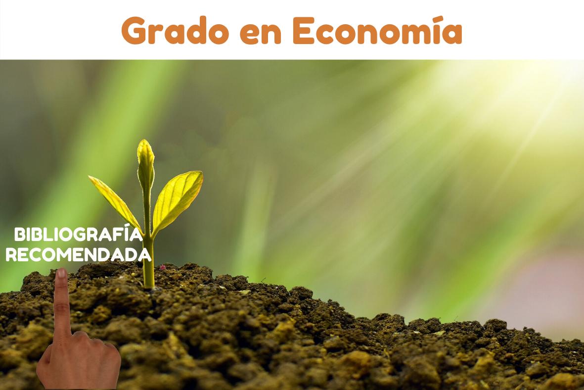 Bibliografía recomendada Grado Economía