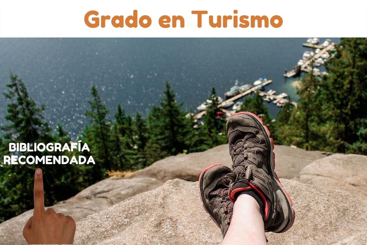 Bibliografía recomendada Grado Turismo