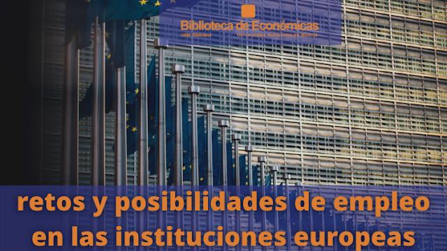 Cubierta de la presentación Retos y posibilidades de empleo en las instituciones europeas