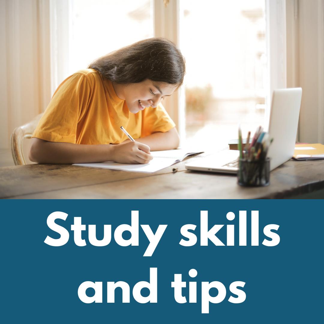 Study skills and tips
