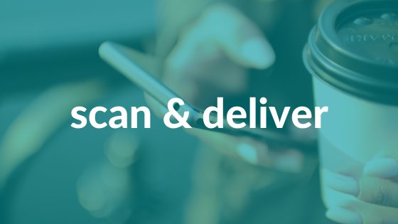Picture of mobile phone in one hand and a disposable cup in the other with 'scan & deliver' text over it