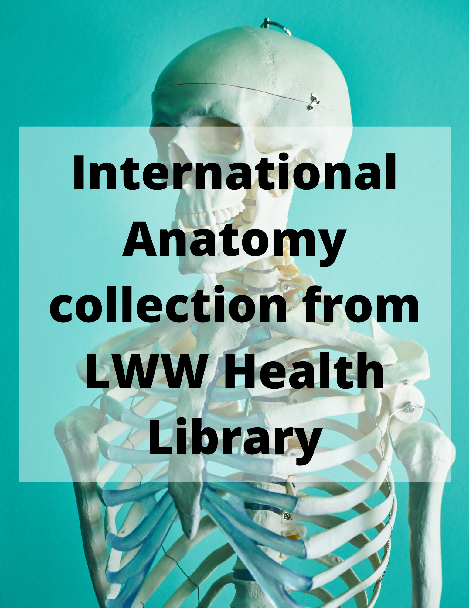 International Anatomy collection from LWW Health Library