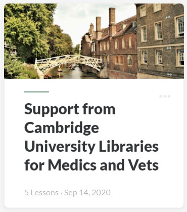 Support from Cambridge University Libraries for Medics and Vets resource