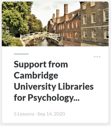 Support from Cambridge University Libraries for Psychology Students resource