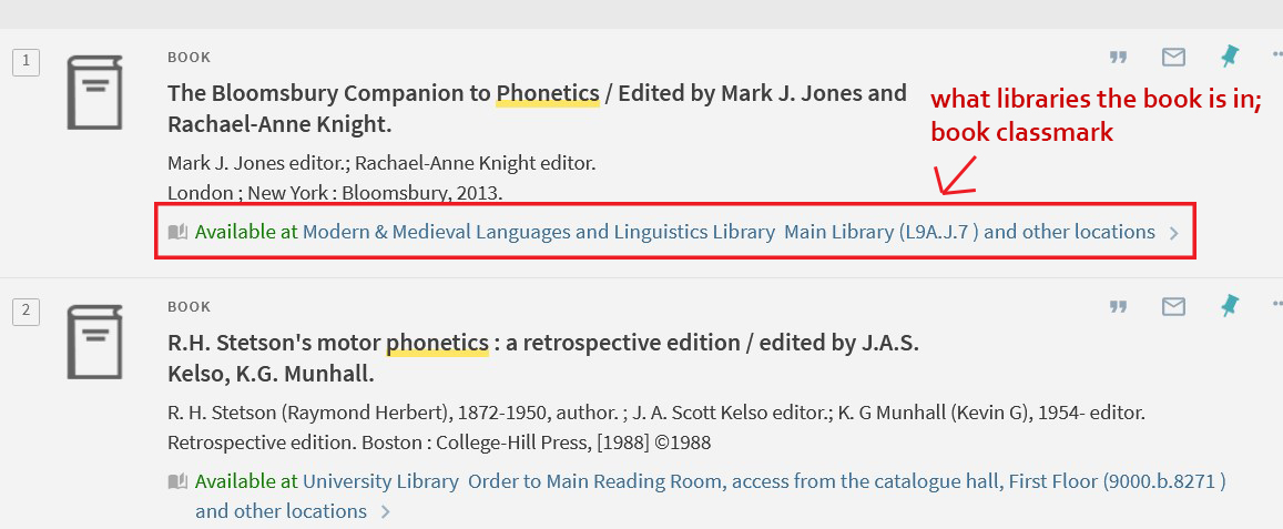 """Image of an iDiscover screen, """"The Bloomsbury Companion to Phonetics"""" title. Red arrow points to the item description: """"Available at: Modern and Medieval Languages and Linguistcs Library"""" and """"L9A.J.7"""" (book classmark)"""
