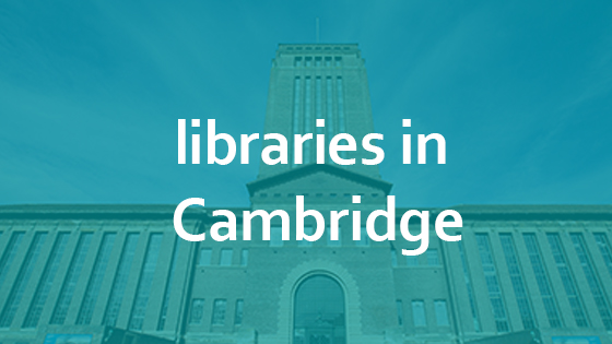 An image of the University Library, with 'libraries in Cambridge' text over it