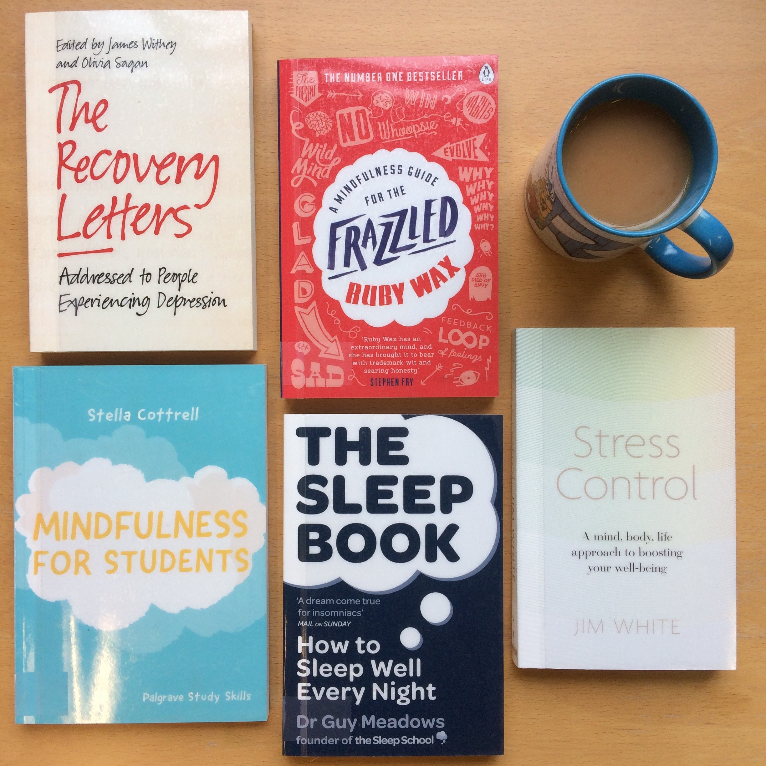 Colour collage of a tea mug and the books lying on the table: 'The Sleep book', 'The Recovery Letters', 'Stress Control', 'Mindfullness for students'