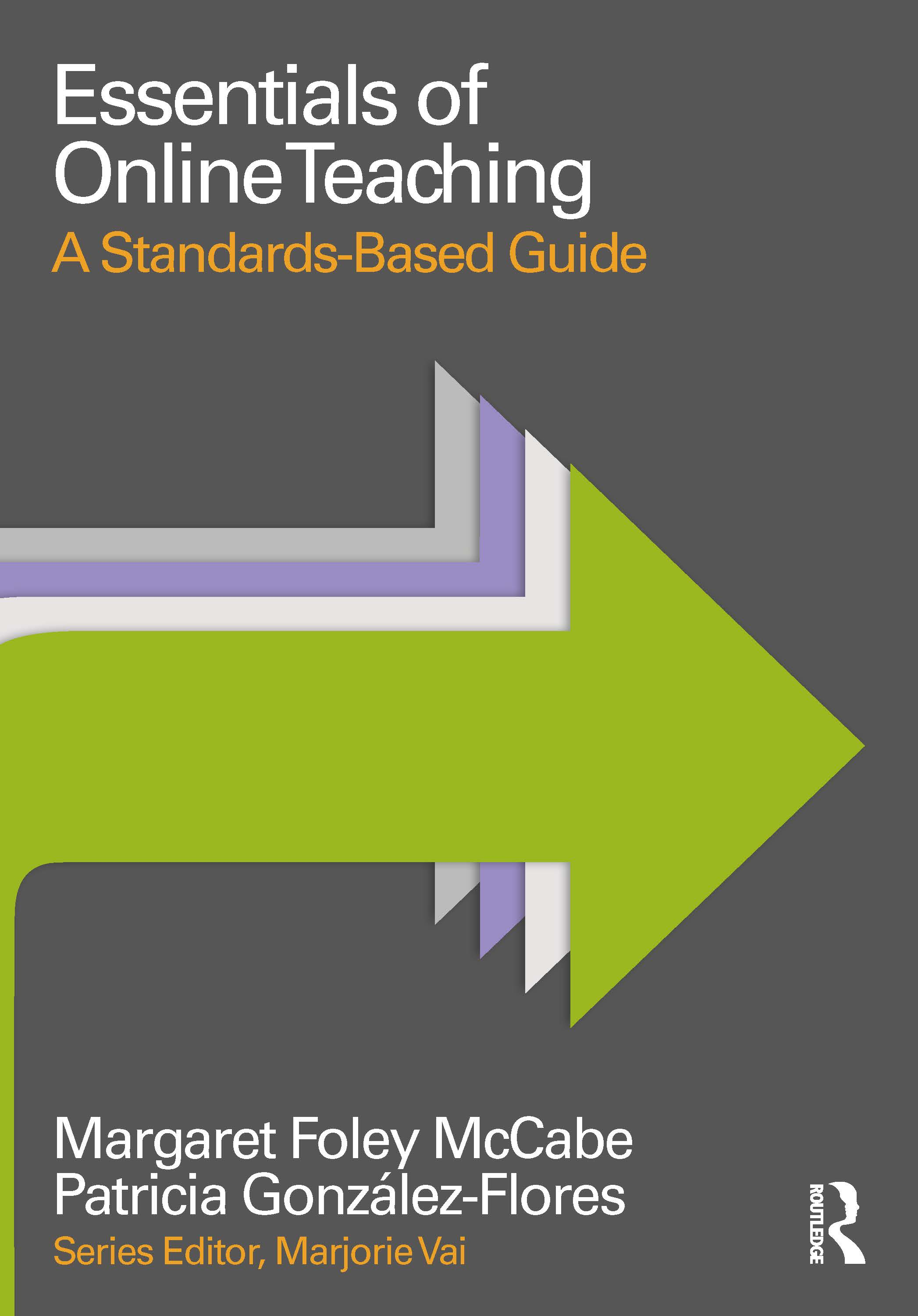 Essentials of Online Teaching : A Standards-Based Guide