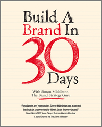 Build a brand in 30 days - with Simon Middleton, the Brand Strategy Guru