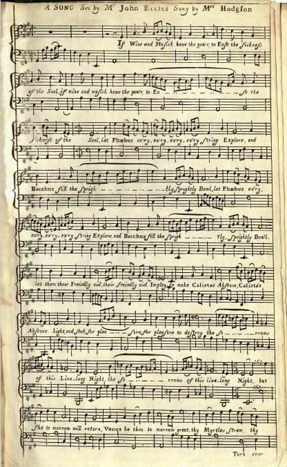 A page from John Eccles' song 'If wine and musick have the pow'r to ease the sickness of the soul'