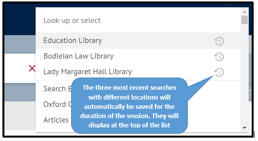 Image shows The three most recent searches with different locations will be remembered by the system for the duration of the session. They will display at the top of the list with a clock icon.