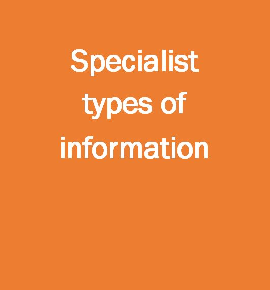 Specialist types of information