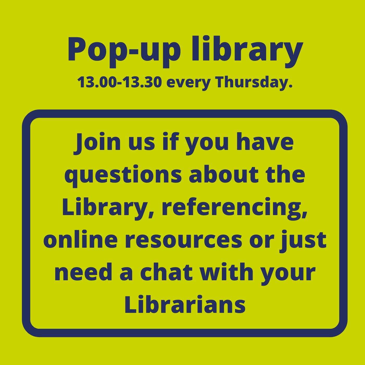 Pop-up library 13:00-13:30 every Thursday