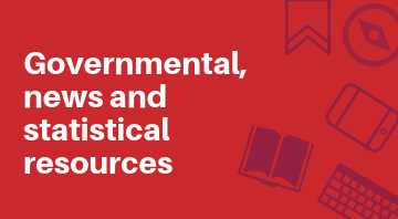 Governmental, news and statistical resources guide