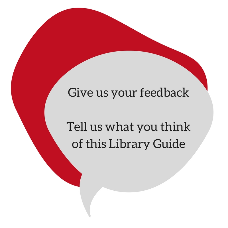 Give us your feedback. Tell us what you think of this Library Guide.