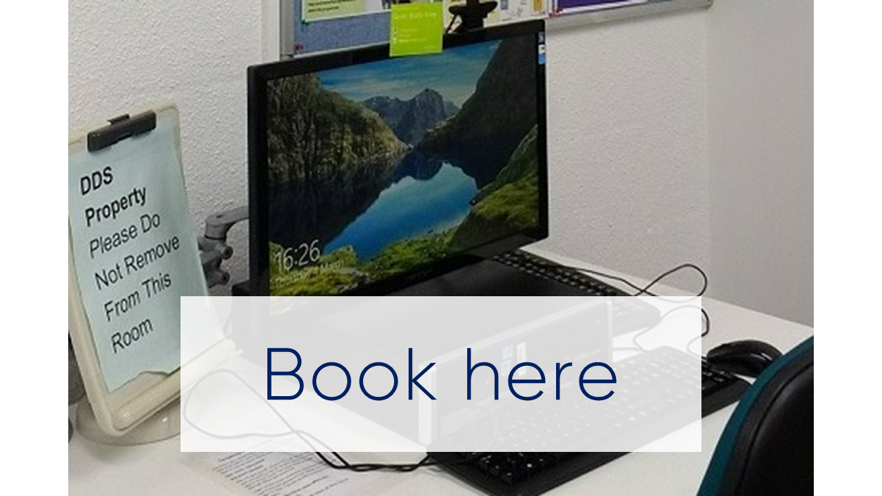 Click here to book an Assistive Technology Room