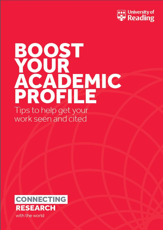 Cover of the boost your academic profile booklet for University of Reading researchers